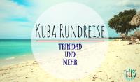 Kuba Rundreise Teil 2 – Trinidad und mehr