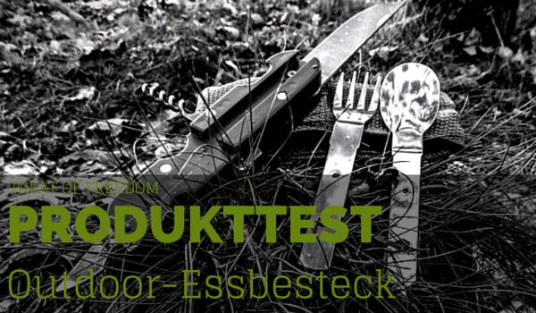 Outdoor Essen Essbesteck - Produkttest Intro