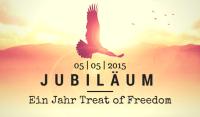 Jubiläum: Ein Jahr Treat of Freedom