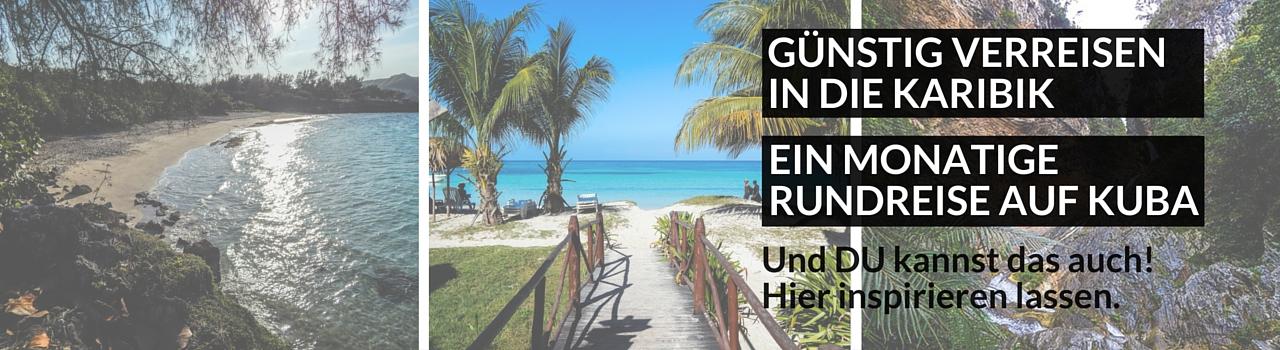 Günstig verreisen in die Karibik - Rundreise Kuba