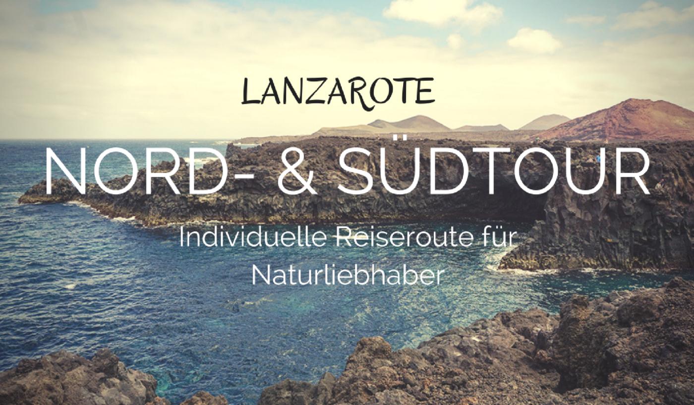 Introbild - Lanzarote - Inviduelle Reiseroute der Nord- und Südtour