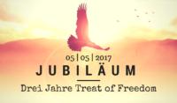 Jubiläum: 3 Jahre Treat of Freedom