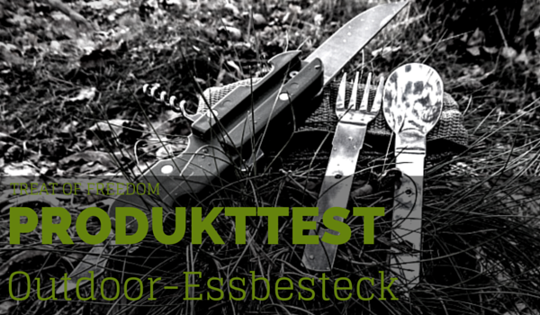 Outdoor Essen Essbesteck - Produkttest Intro