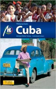 "Reiseguide Kuba - Cuba ""individuell reisen"" von Wolfgang Ziegler"