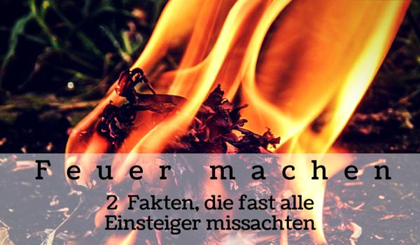 Bushcraft - Feuer machen - Intro